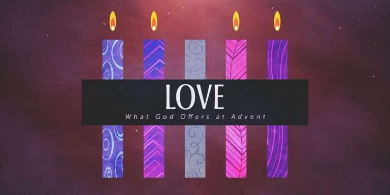 What God Offers at Advent: Love Sermon