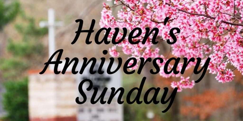 Haven Fellowship Church Anniversary Sunday