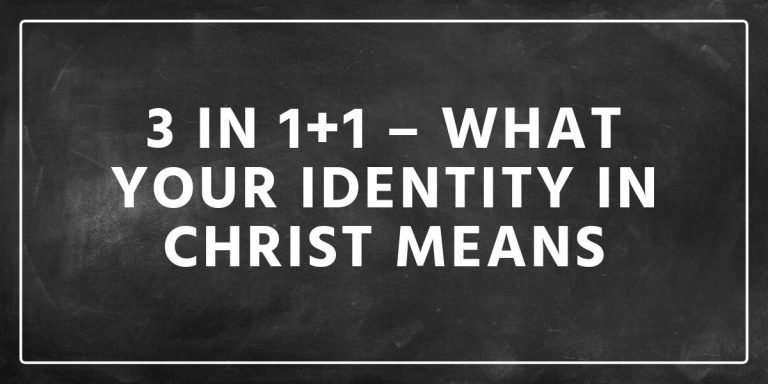 3 in 1+1 What Your Identity in Christ Means | Sermon on Trinity