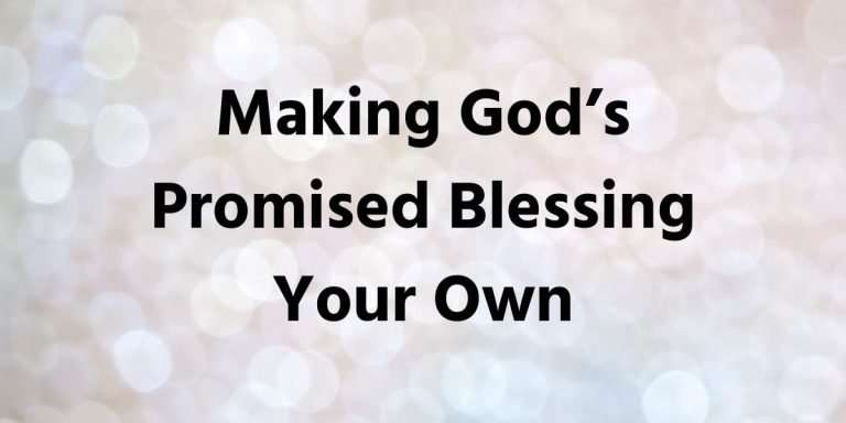 Making God's Promised Blessing Your Own Sermon