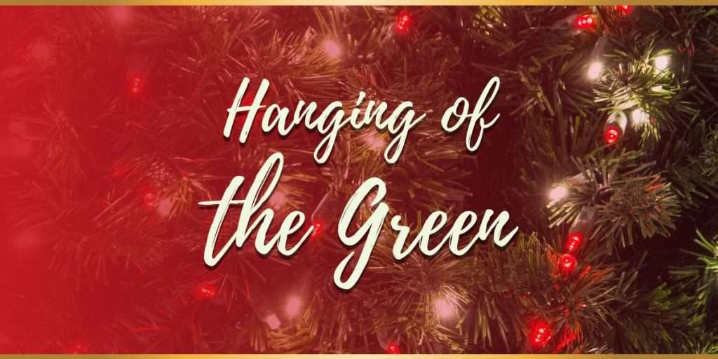 Hanging of the Green 2019