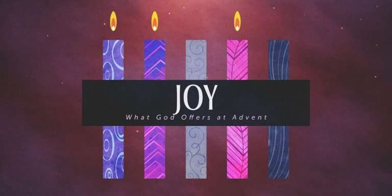 What God Offers at Advent: Joy Sermon