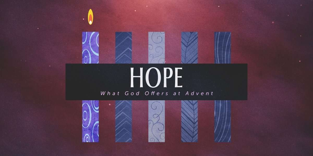 What God Offers at Advent: Hope Sermon