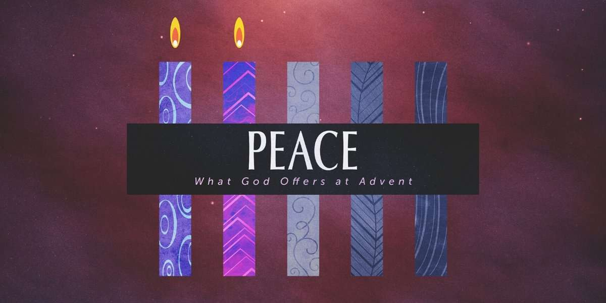 What God Offers at Advent: Peace Sermon