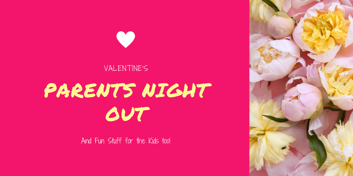 Valentines Parents Night Out Conyers GA