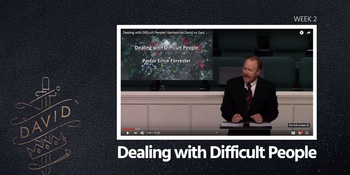 Dealing with Difficult People Sermon