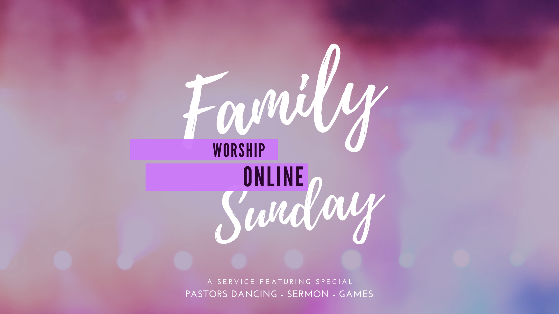 Family Worship EVENT
