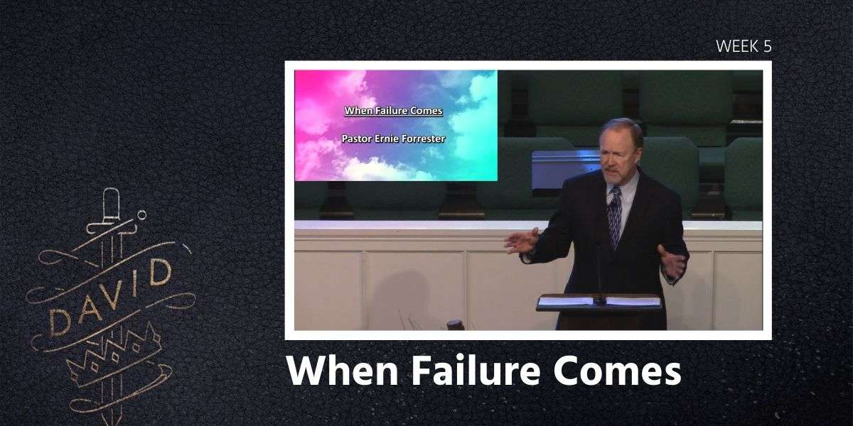 When Failure Comes Sermon