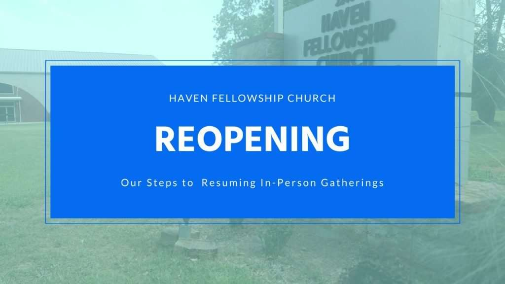 Reopening Plan for Haven Fellowship Church