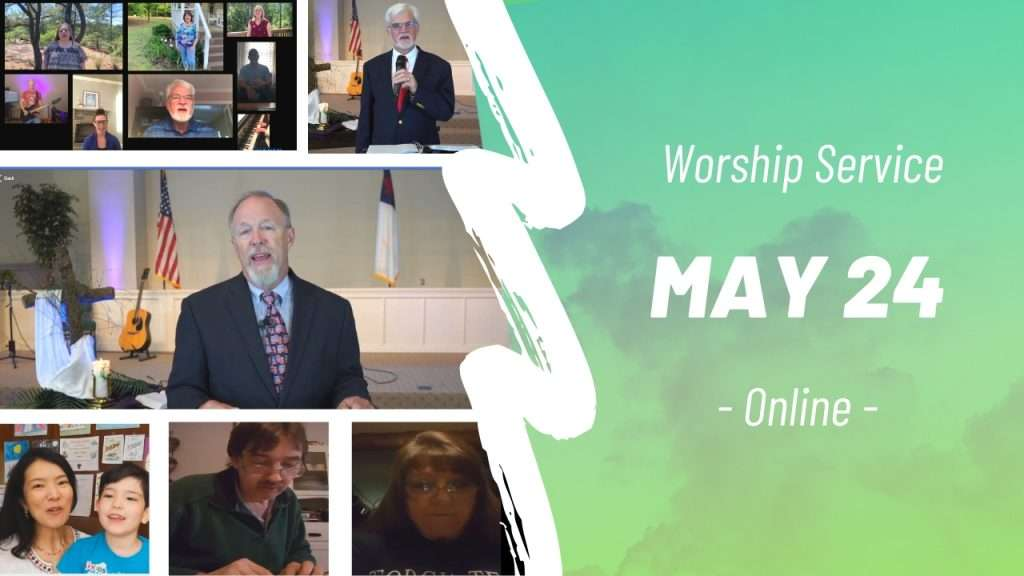 Online Worship Service May 24