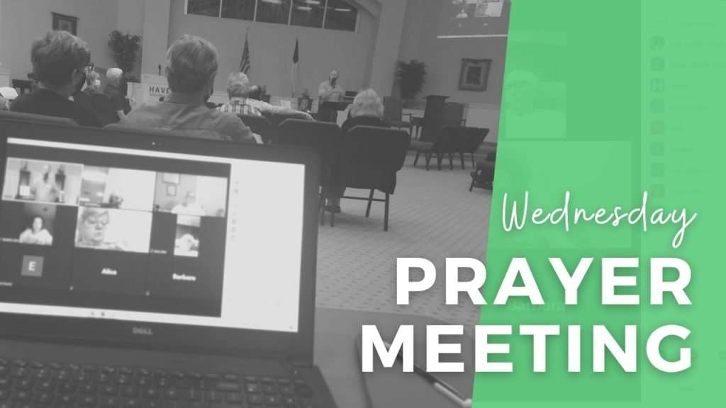 Wednesday In-Person Prayer Meeting
