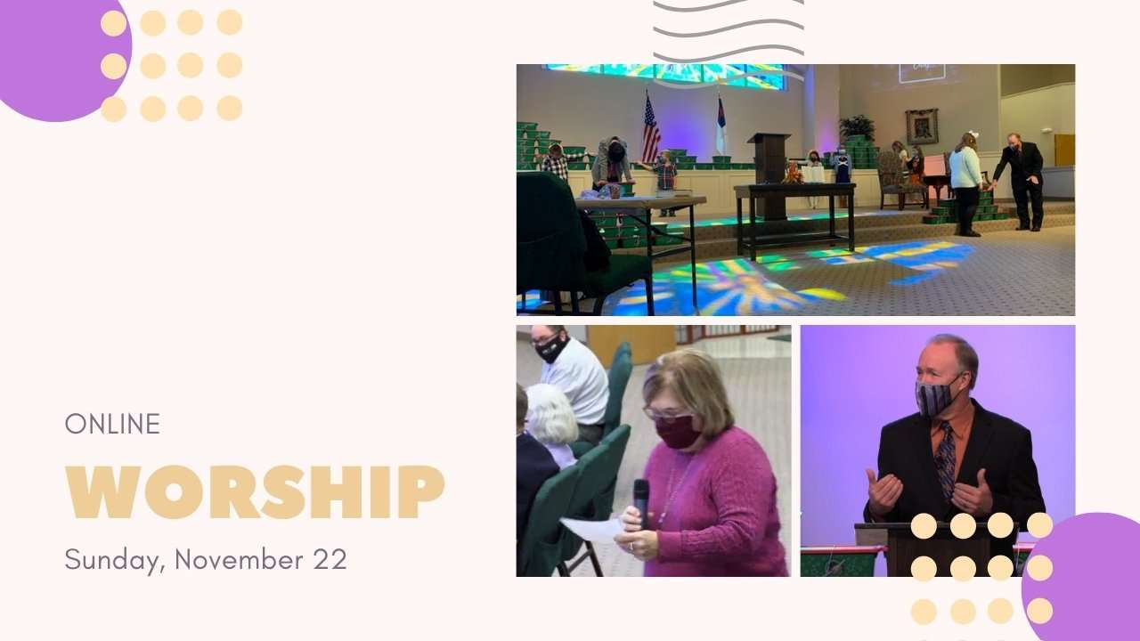 Worship Sunday November 22