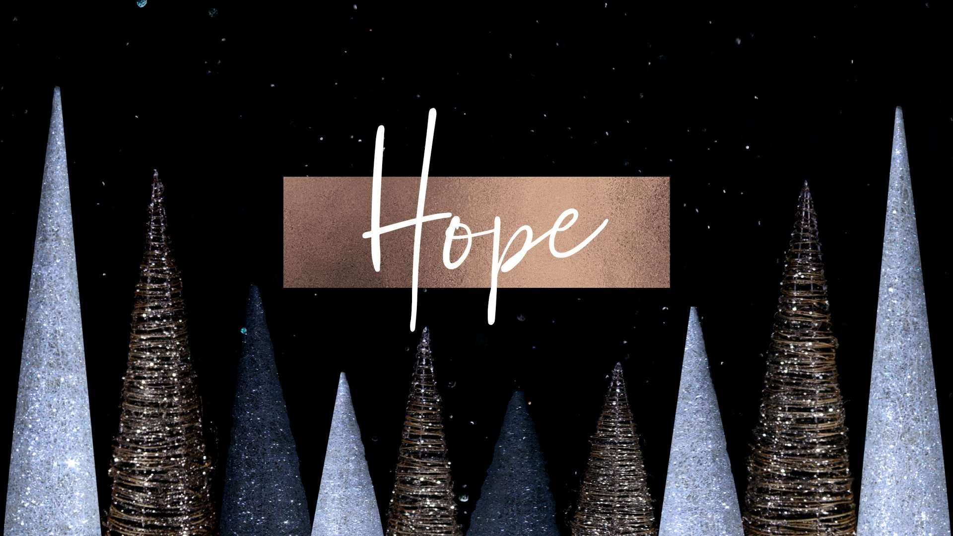 First Sunday of Advent Hope