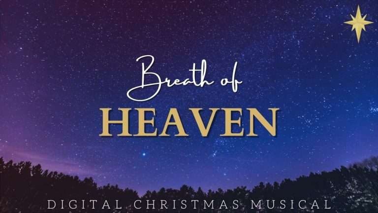 Breath of Heaven Musical 2020