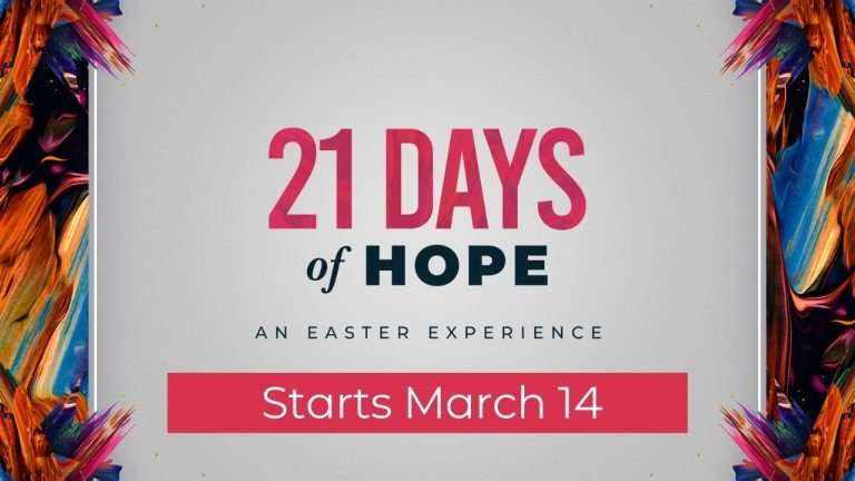 21 Days of Hope Easter Experience